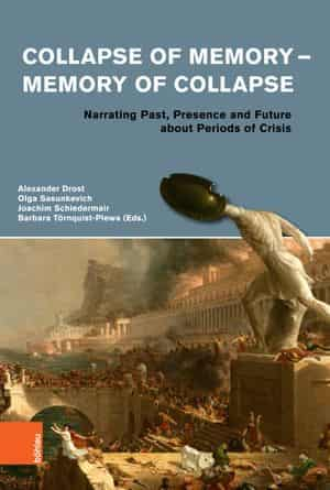 Schiedermair, Joachim, and Volha Olga Sasunkevich, eds. Collapse of Memory - Memory of Collapse. Böhlau, 2019. Accessed September 25, 2020. https://openresearchlibrary.org.